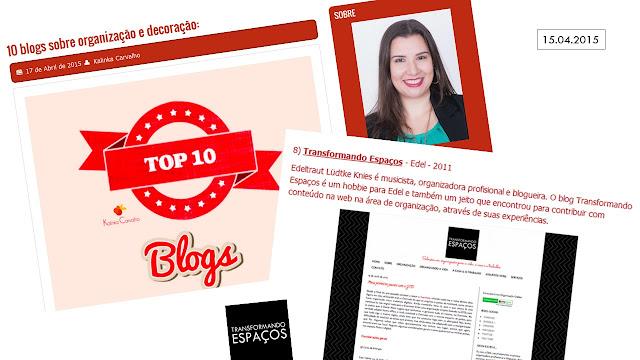 TE na lista TOP 10 Blogs de Organização e Decoração do blog Kalinka Carvalho