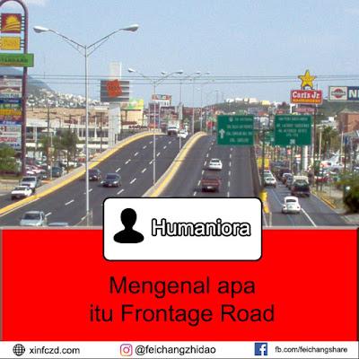 Mengenal Apa Itu Frontage Road Dan Kegunaannya