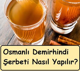 Osmanlı Demirhindi Şerbeti Nasıl Yapılır