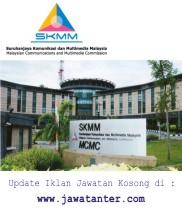 Jawatan Kosong SKMM (Suruhanjaya Komunikasi dan Multimedia Malaysia)