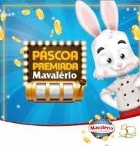 Páscoa 2019 Mavalério Chocolates - Premição 150 Mil Reais