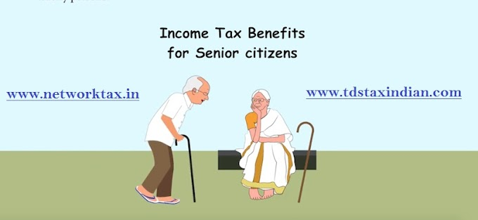 Income Tax Benefits for Senior citizens  F.Y  2018-19. With Automated Income Tax Arrears Relief Calculator Form F.Y. 2000-01 to 2018-19 with Form 10E