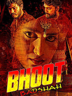 Bhoot Baadshah 2018 Full Hindi Dubbed Movie Download