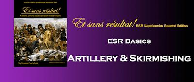 Artillery & Skirmishing