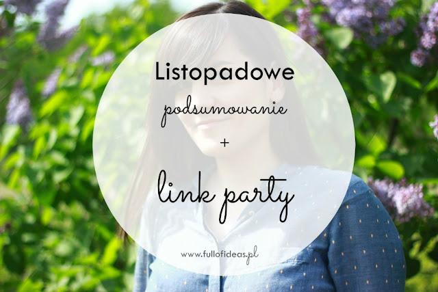 podsumowanie miesiąca, listopad, Head Full of Ideas, blog, www.fullofideas.pl, link party, linkowe party, angielski