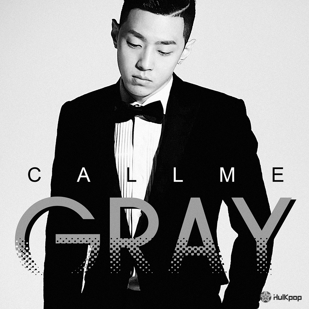 GRAY – CALL ME GRAY – EP (ITUNES MATCH AAC M4A)