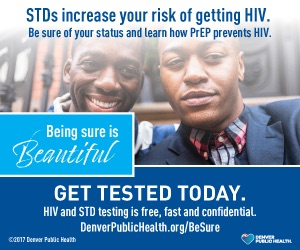 http://www.denverpublichealth.org/home/clinics-and-services/hiv-care-and-prevention/prevention-and-education/be-sure?utm_source=ads&utm_medium=adcampaign&utm_campaign=besurehiv&utm_content=digital