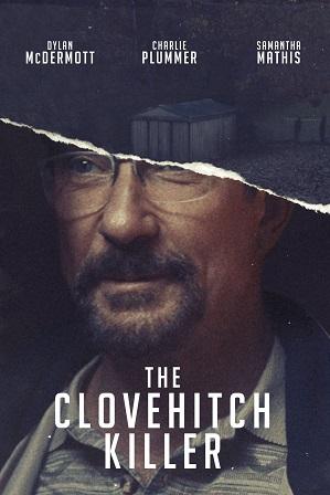 The Clovehitch Killer (2018) 300Mb Full English Movie Download 480p Web-DL thumbnail