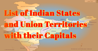 List of Indian States and Union Territories with their Capitals