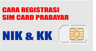 Cara Registrasi Kartu SIM Prabayar Untuk Yang Belum Punya KTP