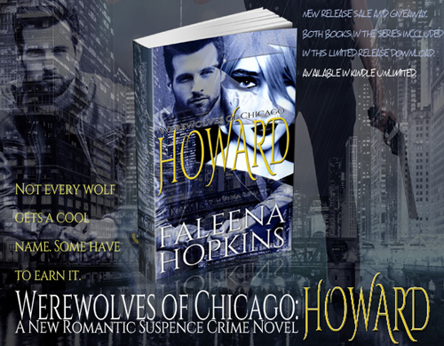 #SalesBlitz Werewolves of Chicago: Howard by Faleena Hopkins #OUAP #New Release #Excerpt #Giveaway @faleenahopkins