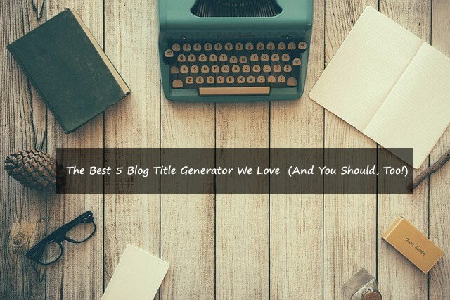 best title generator for blog title