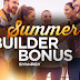 Summer Builder Bonus Earners: August