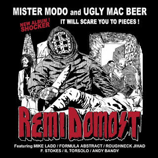 Mister Modo & Ugly Mac Beer – Remi Domost (2010) [CD] [FLAC]