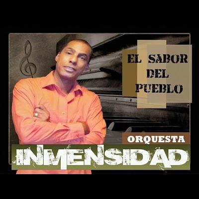 EL SABOR DEL PUEBLO - ORQUESTA INMENSIDAD (2011)