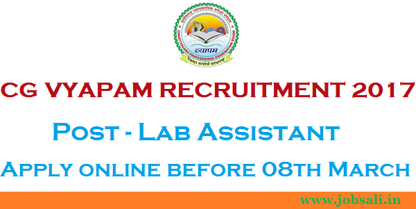 CG VYAPAM Vacancy 2017, CG Vyapam Lab Assistant vacancy, cg vyapam upcoming vacancy 2017