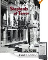 Kindle eBook of the Day: Passion, terror, poetry and the fierce urgency of a people held down too long … it all comes alive in DL Rose's <i><b>Shepherds of Terror: A Novel</b></i> - 7 straight 5-star reviews and just $2.99 on Kindle!