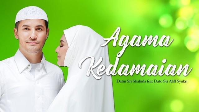Lagu Nasyid Agama Kedamaian Nyanyian Dato' Aliff Syukri dan Datin Nur Syahida