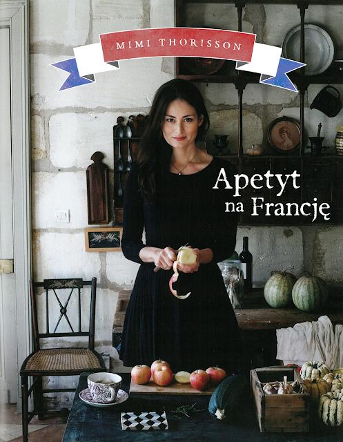 Apetyt na Francję - Mimi Thorisson