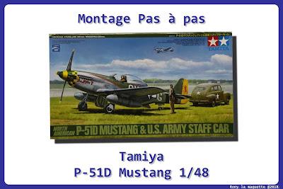 Montage P-51D Mustang Tamiya 1/48