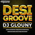 Desi Groove - Dj Glouny