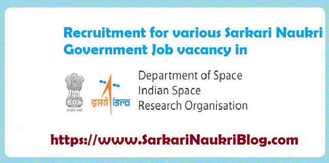 Sarkari Naukri Vacancy Recruitment ISRO