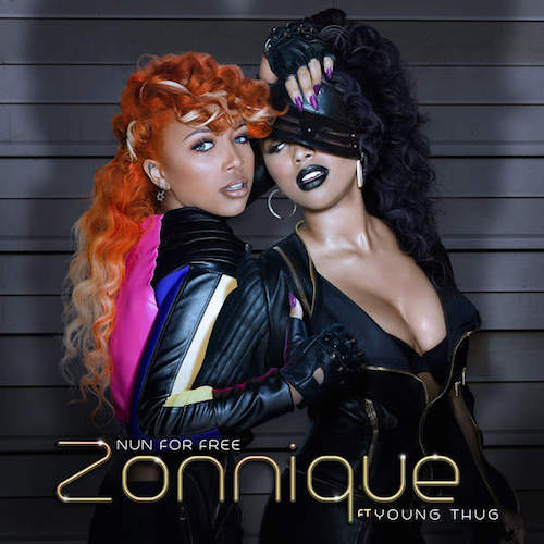 Zonnique ft. Young Thug – Nun For Free