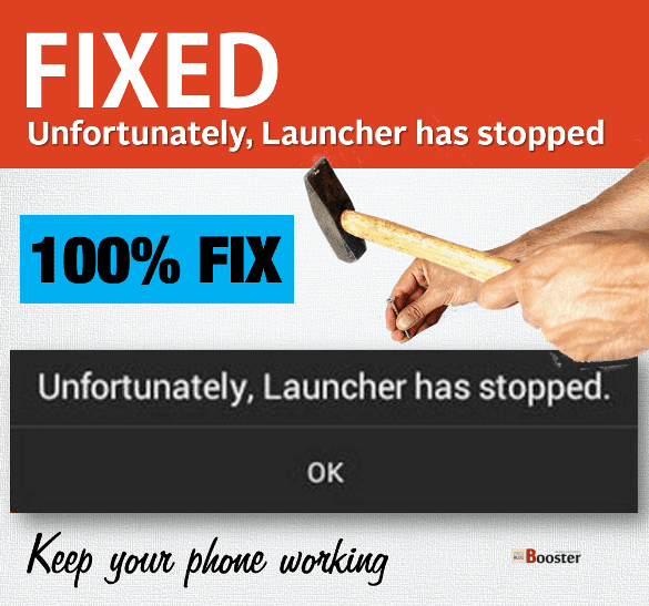 Unfortunately, Launcher has stopped Fix