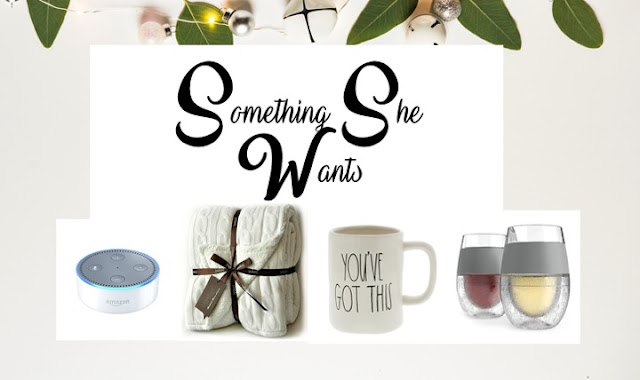 something she wants - christmas gift guide