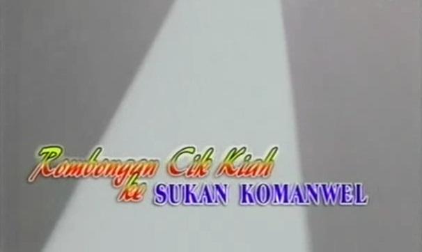Review Drama Rombongan Cik Kiah Ke Sukan Komanwel