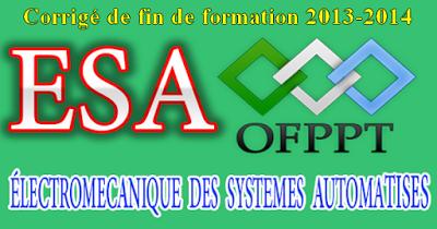 Examen de fin de formation ESA 2013-2014 Avec Correction