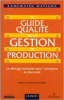 Télécharger Livre Gratuit Le guide qualite de la gestion de production pdf