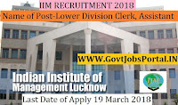 Indian Institute of Management Recruitment 2018– Lower Division Clerk, Assistant