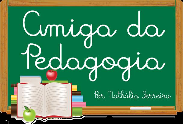 Frases De Pedagogia: Amiga Da Pedagogia