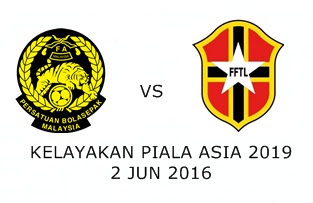 Malaysia Vs Timor Leste 2 Jun 2016