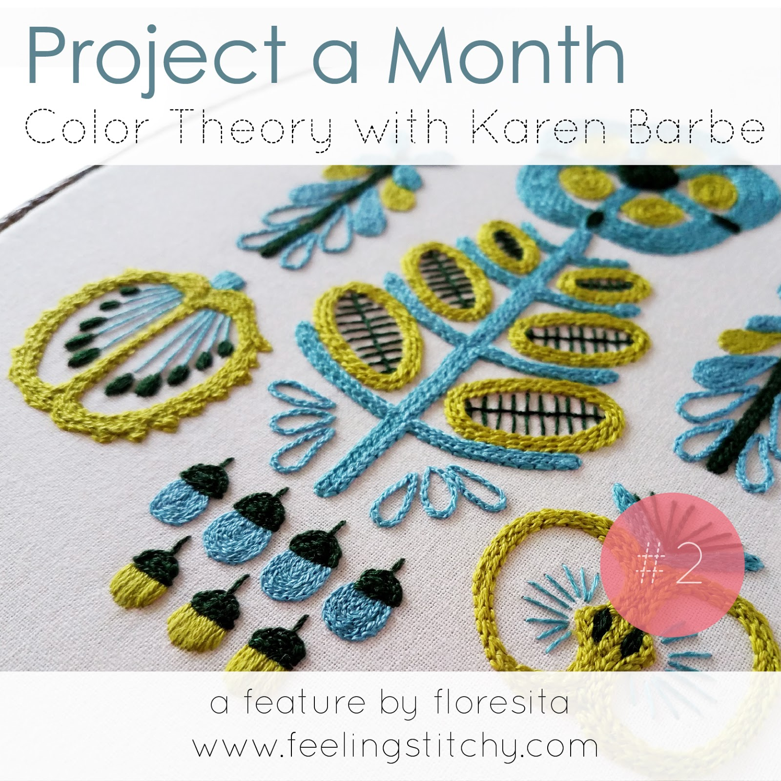 Project a Month February Color Theory with Karen Barbe a feature by floresita on Feeling Stitchy