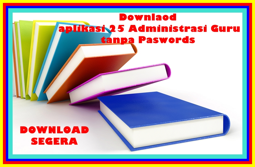 Download Kumpulan Administrasi Guru Terbaru Tahun Pelajaran 2017 2018 Dapodik