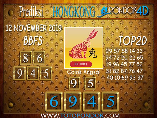 Prediksi Togel HONGKONG PONDOK4D 12 NOVEMBER 2019