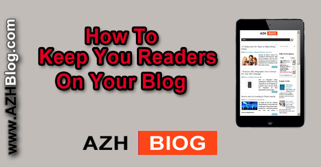 How to Keep Readers on Your Blog Longer