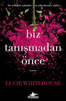 biz-tanismadan-once-lucie-whitehouse-pdf-epub-e-kitap-indir