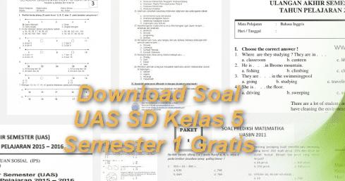 Download Lengkap Soal Uas Sd Kelas 5 Semester 1 Gratis File Terbaru