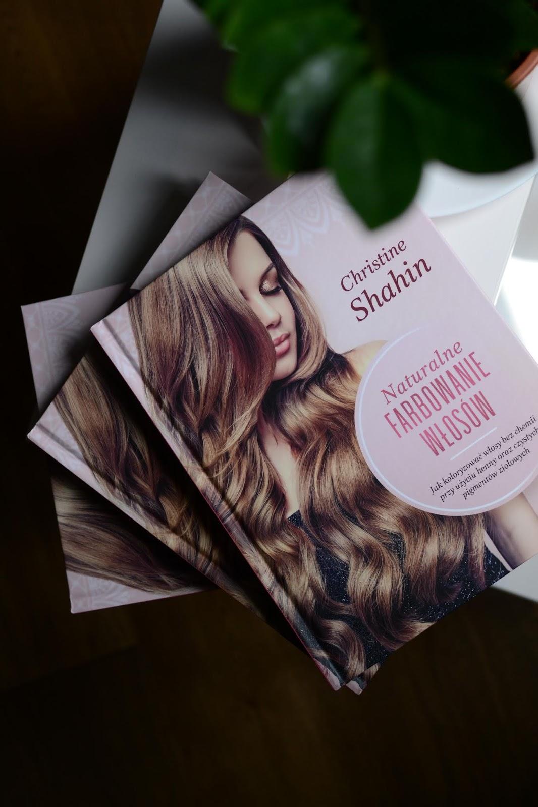 Naturalne farbowanie włosów - recenzja książki, której patronem medialnym jesteśmy. Konkurs dla Was!!