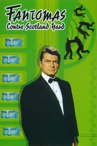 Watch Fantomas vs. Scotland Yard Online Free in HD