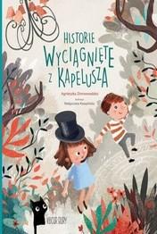 http://lubimyczytac.pl/ksiazka/4852827/historie-wyciagniete-z-kapelusza