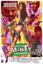 Minty: The Assassin 2009