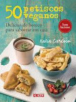 50 Petiscos Veganos - Delícias de Boteco Para Saborear em Casa