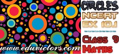CBSE Class 9 - Maths - Chapter 10 - CIRCLES - NCERT Exercise 10.1 (#cbseNotes)