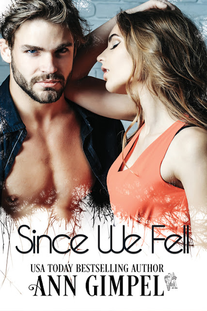 Since We Fell by Ann Gimpel