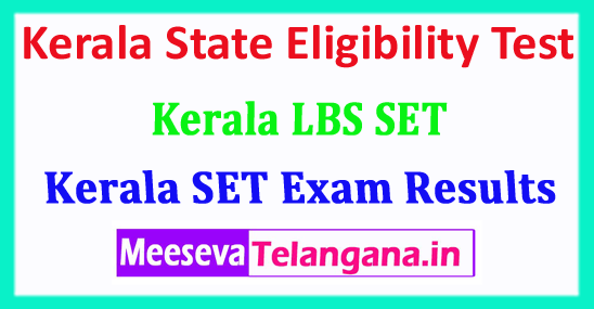 Kerala SET Result 2018 Kerala State Eligibility Test SET 2018 Result