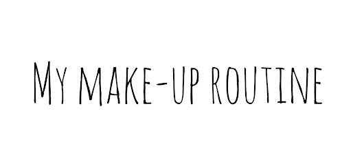 MY MAKE-UP ROUTINE AND QUICK OOTD